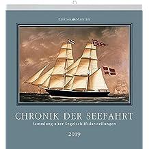 Chronik der Seefahrt 2019: Sammlung alter Segelschiffsdarstellungen