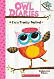 Owl Diaries 01: Eva's Treetop Festival (A Branches Book)