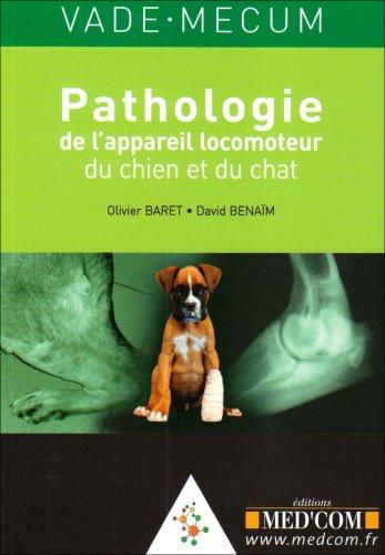 Vade-mecum de pathologie de l'appareil locomoteur du chien et du chat