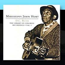 The Library Of Congress Recordings Vol. 1 Disc. 2 by Mississippi John Hurt