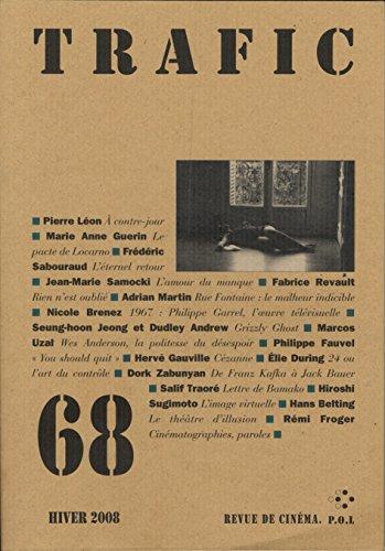 Trafic N° 68 (Hiver 2008) (REVUE TRAFIC) par Collectifs