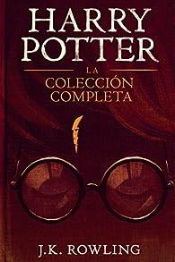 Harry Potter: La Colección Completa par J.K. Rowling