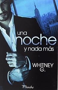 Una noche y nada más par Whitney G.