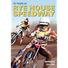 70 Years of Rye House Speedway