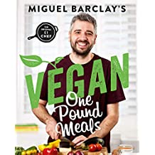 Vegan One Pound Meals: Delicious budget-friendly plant-based recipes all for £1 per person