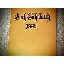 Bach-Jahrbuch. 59.Jahrgang 1973.