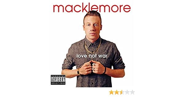 macklemore love not war songs