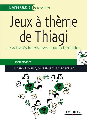 Jeux à thème de Thiagi (Livres outils)