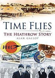 Time Flies: The Heathrow Story