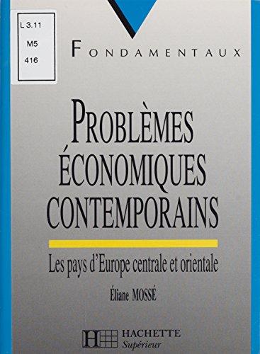 Problèmes économiques contemporains: Les pays d'Europe centrale et orientale