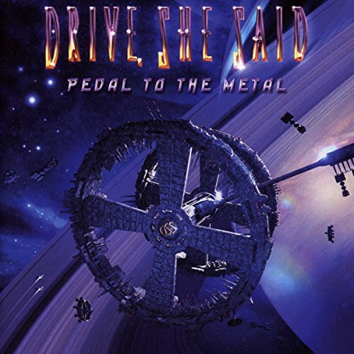 Pedal To The Metal by She Said Drive (2014-08-03)