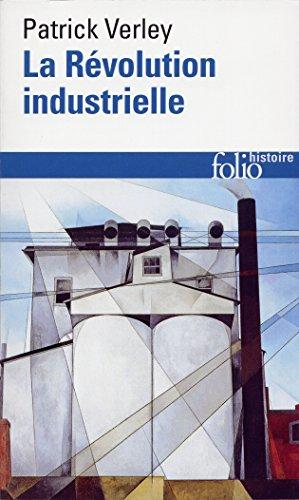 La Révolution industrielle par Patrick Verley