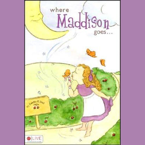 Where Maddison Goes  Audiolibri