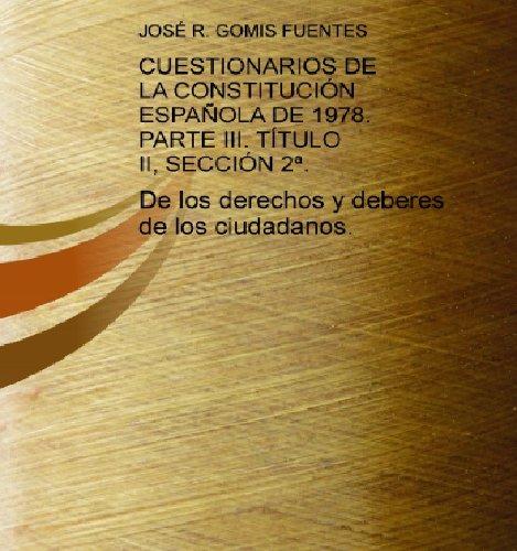 Cuestionarios De La Constitución Española De 1978. Parte Iii. Título Ii, Sección 2ª. por José R. Gomis Fuentes epub