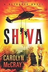 Shiva (The Betrayed Series) by Carolyn McCray (2012-12-11)