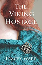 The Viking Hostage by Tracey Warr (1-Sep-2014) Paperback