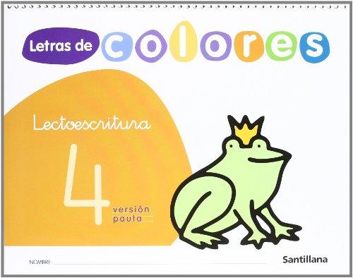 Letras de colores, lectoescritura. Cuaderno 4 (pauta) por Vv.Aa.