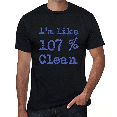 I'm Like 100% Clean, ich bin wie 100% tshirt, lustig und stilvoll tshirt herren, slogan tshirt herren, geschenk tshirt Schwarz