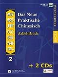 Das Neue Praktische Chinesisch /Xin shiyong hanyu keben / Das Neue Praktische Chinesisch - Set aus Arbeitsbuch 2 und 2 CDs