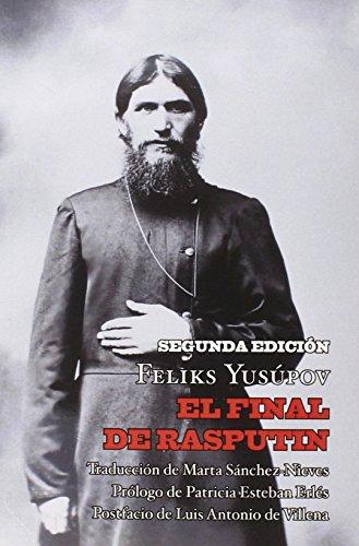 El final de Rasputin (Narrativa (nevsky)) por Feliks Yusúpov