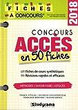 Concours Accès : 50 fiches méthodes, savoir-faire et astuces