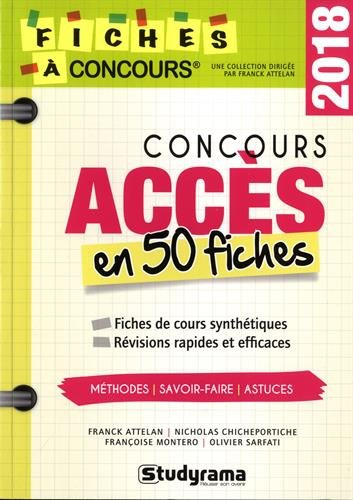 Concours Accs : 50 fiches mthodes, savoir-faire et astuces
