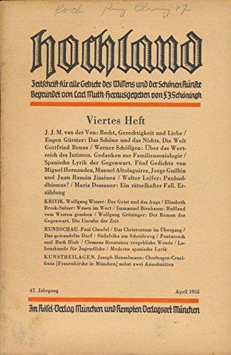 Hochland 47. Jahrgang 4. Heft April 1955 - Zeitschrift für alle Gebiete des Wissens und der Schönen Künste 1955 Zeitschrift