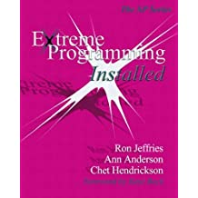 Extreme Programming Installed (XP) by Ron Jeffries (2000-10-16)