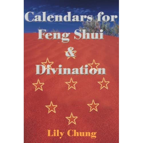 Calendars for Feng Shui & Divination by Lily Chung (2000-09-29)