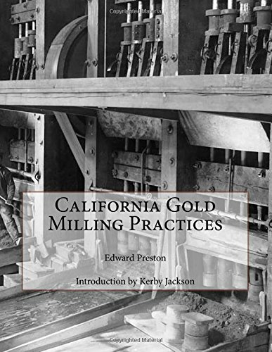 California Gold Milling Practices