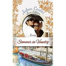 Sommer in Venedig: Love Edition