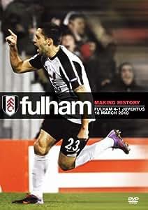 Fulham FC v Juventus Europa Cup 2010 [DVD]