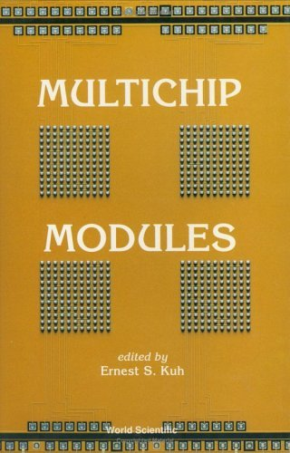 Multichip Modules by E S Kuh (1992-03-01)
