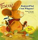 """Afficher """"Fenouil, aujourd'hui c'est Pâques"""""""