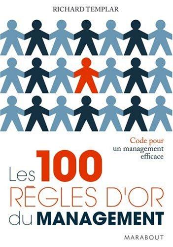 Les 100 règles d'or du management