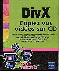 DivX : Copiez vos vidéos sur CD