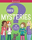 Mini Mysteries: 34 Tricky Tales to Untangle