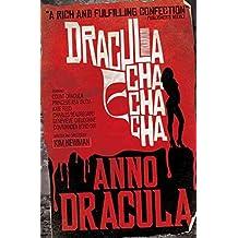 [Anno Dracula: Dracula Cha Cha Cha] (By: Kim Newman) [published: October, 2012]