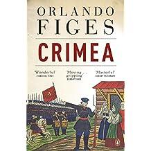 Crimea: The Last Crusade by Orlando Figes (2011-06-01)