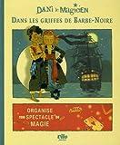Dani le magicien, Tome 1 - Dans les griffes de Barbe-Noire
