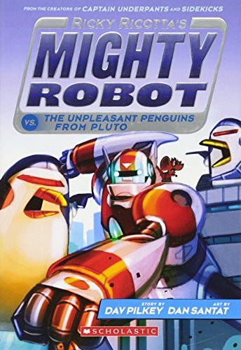 Ricky Ricotta's Mighty Robot 09 vs. The Unpleasant Penguins from Pluto