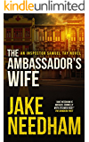 THE AMBASSADOR'S WIFE (The Inspector Samuel Tay Novels Book 1) (English Edition)