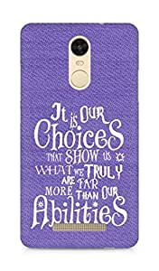 AMEZ our choices show what we are Back Cover For Xiaomi Redmi Note 3