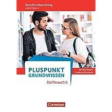 Pluspunkt - Grundwissen Mathematik - Allgemeine Ausgabe: Arbeitsbuch mit Einleger: Wortlisten Arabisch/Persisch