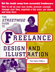 Streetwise Guide to Freelance Design and Illustration