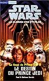 Star wars, tome 6. Le Destin du prince Jedi