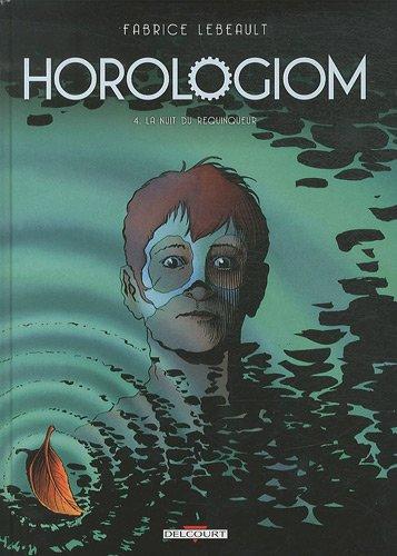 Horologiom T04 La Nuit du Requinqueur - Réédition