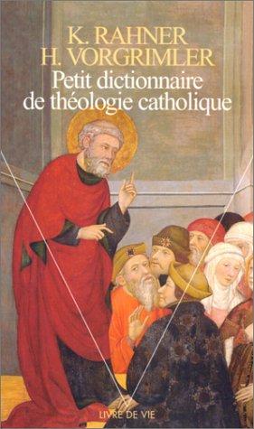 Petit dictionnaire de théologie catholique...