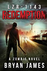 LZR-1143: Redemption (Book Three of the LZR-1143 Series): Volume 3 by Bryan James (2013-10-29)