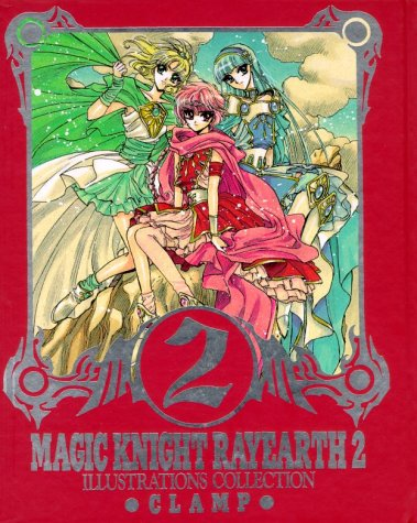 Magic Knight Rayearth Illustrated Collection 2 (Magic Knight Rayearth Ii)